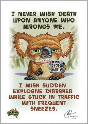 Grumpy Drop Bear- Death Wish