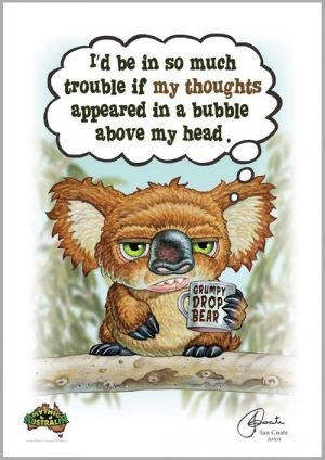 Grumpy Drop Bear – Thoughts in a bubble