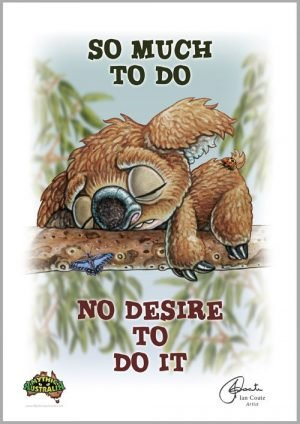 Grumpy Drop Bear- So Much to Do